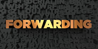 Forwarding - Gold text on black background - 3D rendered royalty free stock picture Royalty Free Stock Photo
