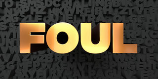 Foul - Gold text on black background - 3D rendered royalty free stock picture Royalty Free Stock Photo