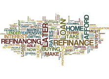 Four Dangerous Words You Can Refinance Later Text Background  Word Cloud Concept Stock Photography