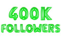 Four hundred thousand followers, green color Royalty Free Stock Image