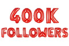 Four hundred thousand followers, red color Stock Photos