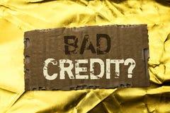 Fråga för kreditering för ordhandstiltext dålig Affärsidé för det ekonomiska budget- frågande frågeformuläret för låg kreditering Royaltyfria Bilder