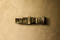 FRACTION - close-up of grungy vintage typeset word on metal backdrop. Royalty free stock - 3D rendered stock image.  Can be used for online banner ads and Royalty Free Stock Photos
