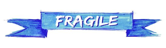 Fragile ribbon. Fragile hand painted ribbon sign stock illustration