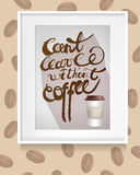 Frame hanging On the Wall with Inscription: Can't leave without Coffee . Coffee Beans. Vector Illustration Royalty Free Stock Images