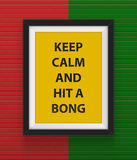 Frame with  keep calm and hit a bong inscription. Royalty Free Stock Photos