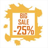 Raster pattern of autumn leaves and a big sale of 25 percent. The frame of the leaves inscription is a big sale for 25 percent Royalty Free Stock Photography