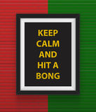 Frame With Keep Calm And Hit A Bong Inscription. Stock Image