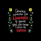 Framkalla en passion för att lära Om du gör, ska du upphöra aldrig för att växa vektor illustrationer