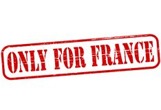 Only for France. Rubber stamp with text only for France inside,  illustration Royalty Free Stock Image