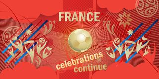 France 2018 Winner banner Russia World Cup Soccer. France 2018 Winner banner celebrations continue, wallpaper Football Russia World Cup Soccer competition Royalty Free Stock Photography