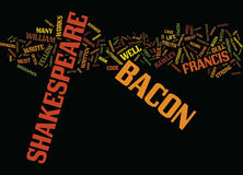 Francis Bacon Too Dull For Shakespeare Word Cloud Concept. Francis Bacon Too Dull For Shakespeare Text Background Word Cloud Concept Stock Image