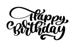 Frase disegnata a mano del testo di buon compleanno Grafico di parola dell'iscrizione di calligrafia, arte d'annata per i manifes illustrazione vettoriale