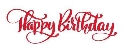 Frase disegnata a mano del testo di buon compleanno Grafico di parola dell'iscrizione di calligrafia, arte d'annata per i manifes royalty illustrazione gratis