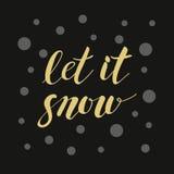 A frase dourada caligráfica deixou-o nevar para o projeto do cartão ou da bandeira Fotografia de Stock