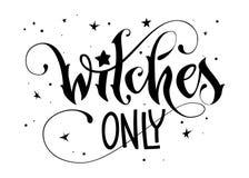 Frase tirada mão da rotulação - as bruxas citam somente ilustração royalty free