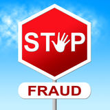 Fraud Stop Represents Warning Sign And Cheat Stock Photos