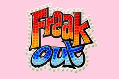 Freak Out Sign. Sign with the words freak out on a pink background Stock Photos