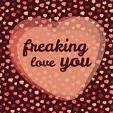 'freaking liefde u' vectorillustratie De Kaart van de de Daggroet van gelukkig Valentine, Liefdekaart Stock Foto's