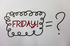 fredag för ordhandstiltext Motivational appell Affärsidéen för den sista dagen av arbetsveckastarthelgen kopplar av tididémeddela Arkivbild
