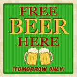 Free beer tomorrow poster. Vintage style, vector illustration Stock Photo