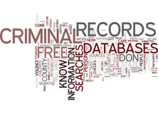 Free Criminal Records Searches For Every Investigator Word Cloud Concept. Free Criminal Records Searches For Every Investigator Text Background Word Cloud Stock Image