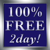 100% FREE 2day Sign Silver. 100% FREE 2day sign in silver and blue with frame Royalty Free Stock Photos