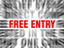 Free entry. Blurred text with focus on royalty free illustration