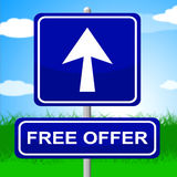Free Offer Sign Represents With Our Compliments And Advertisement Royalty Free Stock Image