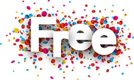 Free sign with colorful confetti. Royalty Free Stock Photography