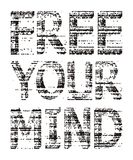 Free your mind Grunge vector image. Typography design free your mind grunge t-shirt graphic background white, vector image stock illustration
