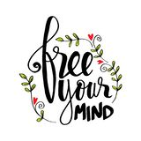 Free your mind. Hand lettering. Motivational quote stock illustration
