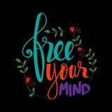 Free your mind. Hand lettering. Motivational quote royalty free illustration