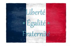 FEF against the background of the French flag. Freedom - Equality - Fraternity against the background of the French flag stock illustration