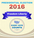 Freedom Liberty Presidential Election 2016. Presidential Election Campaign Ad Flyer. Freedom Liberty Social Promotion Banner. Every Vote Counts. American Flag's Royalty Free Stock Image