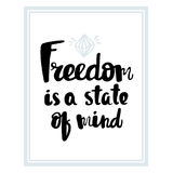 Freedom is a state of mind  typography poster. Royalty Free Stock Photography