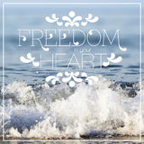 Freedom in your heart lettering Royalty Free Stock Photos
