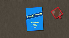 Freelance - How to get your dream job Royalty Free Stock Image