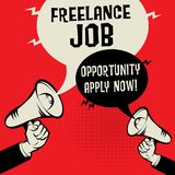 Freelance Job - Opportunity, Apply Now. Megaphone Hands business concept with text Freelance Job - Opportunity, Apply Now, vector illustration Royalty Free Stock Photos