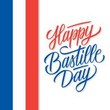 French National Day celebrate card with hand lettering holiday greetings Happy Bastille Day. Vector illustration Stock Photos