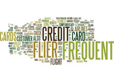 Frequent Flier Credit Cards Fly High And Reap Dividends Text Background  Word Cloud Concept Royalty Free Stock Photos