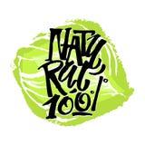 Fresco y motivación natural de las letras de la mano del concepto de la comida del 100% Fotografía de archivo libre de regalías