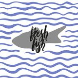 Fresh fish with waves. Hand written with brush pen and inc inscription fresh fish, lettering, calligraphy with fish silhouette. Vector. Background with blue Stock Image