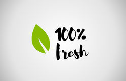 100% fresh green leaf handwritten text white background Stock Photography