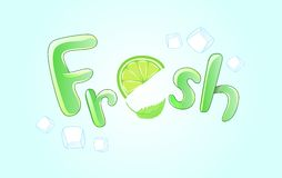 Fresh. Handwritten lettering with lime slice, ice cubes and mint leaf for cocktail Royalty Free Stock Images