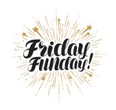 Friday funday, lettering. Handwritten inscription typographic design, vector illustration. Isolated on white background vector illustration