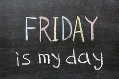 Friday is my day Stock Image