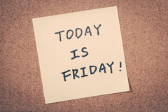 Friday. Today is Friday written on the note, happy weekend royalty free stock image
