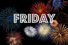 Friday. The word Friday on a black background filled with fireworks royalty free stock images
