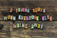 Friend loyalty reliable enjoy believe letterpress text. Friend loyalty reliable enjoy believe letterpress typography friends friendship trust honesty kind royalty free stock images